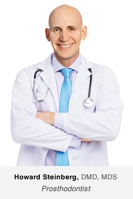 Dr. Howard Steinberg - Prosthodontist